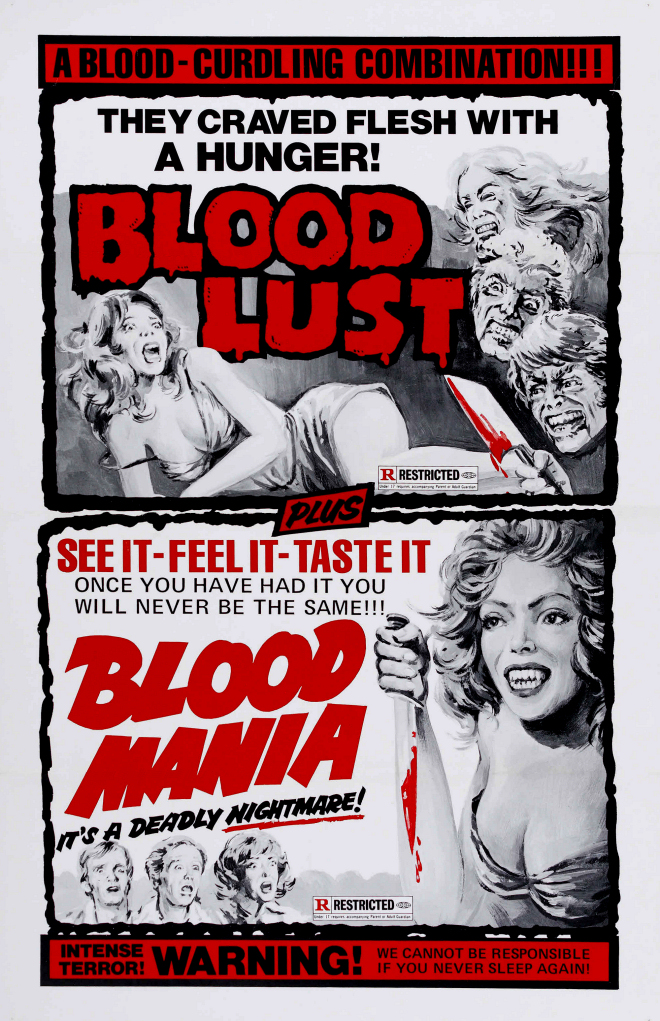 Blood Lust and Blood Mania